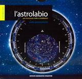 mappa Astrolabio per riconoscere stelle e costellazioni carta astronomica con la porzione di cielo visibile in ogni giorno dell'anno fosforescente l'utilizzo anche notte 2015