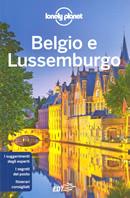 guida Belgio e Lussemburgo Bruxelles, Brugge, le Fiandre, Anversa, Vallonia, Ardenne per un viaggio perfetto 2019