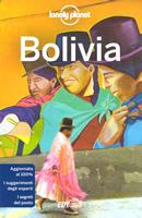 guida Bolivia La Paz, Cordilleras, Yungas, Lago Titicaca, il bacino amazzonico, altopiani centrali, Santa Cruz, Gran Chiquitania, altopiano e meridionale, Chaco 2019
