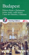 guida Budapest il Palazzo Reale, Parlamento, la chiesa di Mattia e i teatri, l'ansa del Danubio, Balaton 2017