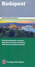 guida Budapest il Palazzo Reale, Parlamento, la chiesa di Mattia e i teatri, l'ansa del Danubio, Balaton