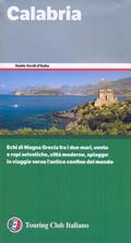 guida Calabria dal Tirreno Ionio, con Sila, Pollino, Aspromonte, Cosenza, Crotone, Catanzaro, Vibo Valentia, Reggio di