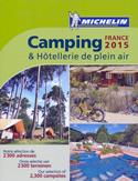guida Camping in France Campeggi Francia, chalets, bungalows, case mobili per la tenda, camper e roulotte con coordinate GPS 2015
