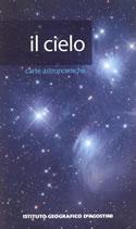 Il Cielo - carta astronomica con le mappe stagionali e informazioni sulle stelle - nuova edizione