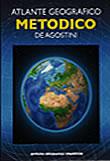 Atlante Geografico Metodico del Mondo, con sezioni tematiche ed approfondimenti, tavole con dati statistici sui paesi e carte mute - nuova edizione