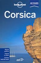 guida Corsica con informazioni sul sentiero del GR20, Bastia, Cap Corse, Nebbio, Agriates, Ostriconi, Balagne, Calvi, Porto, Ajaccio, la costa est, montagne centro, Porto Vecchio, Bonifacio