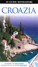 guida Croazia con Istria, Quarnaro, Dalmazia, Zagabria, Slavonia, Baranja, Contee del