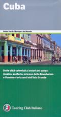 guida Cuba con L'Avana, Varadero, Vinales, Santiago de Cuba, Trinidad, cayos e parchi naturali