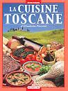 guida di cucina La Cuisine Toscane