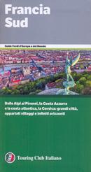 guida Francia con Provenza, Costa Azzurra, le Alpi, i Pirenei, il Rodano, la atlantica e Corsica 2018