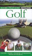 guida turistica Il Golf - il gioco, attrezzatura, come si gioca, regole, tornei, campi da golf