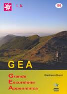 atlante GEA Grande Escursione Appenninica per il trekking e mountain bike con tutte le tappe del percorso + atlante cartografico carte topografiche CTR
