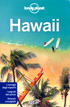 guida turistica Hawaii - Ni'ihau, Kaua'i, O'ahu, Moloka'i, Lana'i, Maui, Kaho'olawe, Hawai'i (Big Island) - con itinerari panoramici e le migliori spiagge, guida pratica per un viaggio perfetto - nuova edizione