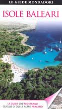guida Isole Baleari con Maiorca, Ibiza, Formentera, Cabrera, Minorca