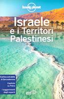 guida Israele e i Territori Palestinesi con Haifa, Galilea, Golan, Lago di Tiberiade, Tel Aviv, Cisgiordania, Gerusalemme, Mar Morto, Striscia Gaza, Negev, Petra, Sinai 2018