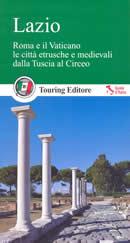 guida Lazio con Roma, il Vaticano, città etrusche e medievali Tuscia al Circeo 2016