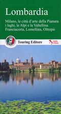 guida Lombardia con Milano, tutte le città d'arte Pianura, i laghi, Alpi, la Valtellina, Brianza e Franciacorta, parchi, Lomellina, Oltrepò 2015