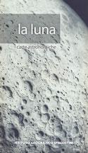 mappa del cielo La Luna - mappa astronomica con informazioni sulle eclissi, librazioni, fasi lunari e maree - nuova edizione