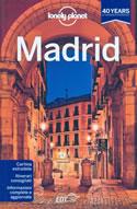 guida Madrid per organizzare un viaggio perfetto 2013
