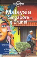 guida Malaysia/Malesia, Singapore, Brunei con Kuala Lumpur, Perak, Penang, Langkawi, Kedah, Perlis, Selangor, Negeri Sembilan, Melaka, Johor, Pahang, Isola di Tioman, Terengganu, Kelantan, Sabah, Sarawak 2020