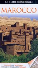 guida Marocco con Rabat, Casablanca, Tangeri, Fes, Meknes, Volubilis, Marrakech, Sahara occidentale e Oasi