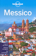guida Messico con Città del Messico, Baja California, Canyon Rame, Costa Pacifico, Altopiani, Veracruz, Oaxaca, Tabasco, Chiapas, Yucatan 2015