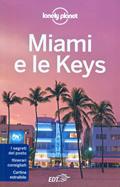 guida turistica Miami e le Keys, Florida Keys, Key West e Everglades - edizione 2015