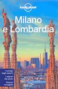 guida Milano e Lombardia per organizzare un viaggio perfetto 2015