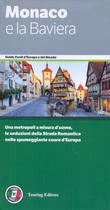 guida turistica Monaco e la Baviera - le Alpi e l'Alta Baviera, Romantische Strasse, Algovia, Ratisbona, Baviera orientale, Norimberga, Franconia