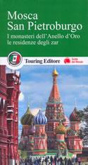 guida Mosca e San Pietroburgo con l'Anello d'Oro le residenze zar 2017