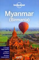 guida Myanmar (Birmania) con Yangon, Mandalay, Bagan, Shwedagon Paya, Lago Inle, Pyin U Lwin, Mrauk U, Thingyan, Ngapali Beach, Hsipaw, Kalaw, Monte Kyaiktiyo (Golden Rock)