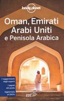 guida Oman, Emirati Arabi Uniti, Penisola Arabica, Arabia Saudita, Qatar, Bahrein, Kuwait con Dubai, Abu Dhabi, Doha, Riyadh, Hejaz, Najd, Muscat, Manama, Al Dhafra, Monti Hajar, Batinah Plain, Musandam, Dhofar 2020
