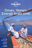 guida Oman, Yemen ed Emirati Arabi Uniti con Dubai, Abu Dhabi, Muscat, Città Vecchia di San'a 2014