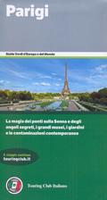 guida turistica Parigi e Ile-de-France - con La Defense, i Bois, i musei, Versailles e Fontainebleau - edizione 2016