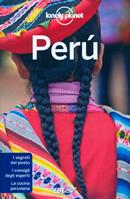guida Peru / Perù Bacino amazzonico, la costa e gli Altopiani, Huaraz, le Cordilleras, Lima, Cuzco, Valle Sacra, Lago Titicaca, Arequipa, dei canyon 2016