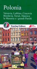guida Polonia Varsavia, Lublino, Cracovia, Breslavia, Torun, Danzica, i monti Tatra e la Masuria