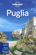 guida Puglia per organizzare un viaggio perfetto 2017