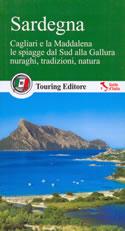 guida Sardegna con Cagliari e il golfo Angeli, le coste Gallura, Barbagie Gennargentu 2017