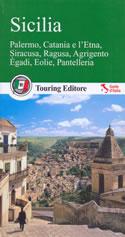 guida Sicilia con Palermo, Agrigento, Catania, Taormina, Etna, Siracusa, gli arcipelaghi e le isole 2015