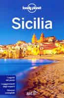 guida Sicilia con Palermo, Cefalù, Isole Eolie, Messina, la Costa Ionica, Siracusa
