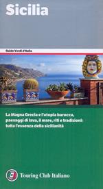 guida Sicilia con Palermo, Trapani, Agrigento, Catania, Taormina, Caltanissetta, Enna, Etna, Ragusa, Messina, Siracusa, Isole Eolie, Egadi, Pantelleria