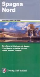 guida Spagna Barcellona, Catalogna, Bilbao, Baleari, Pirenei, Vias Verdes, Cammino di Santiago, Aragona, Navarra, La Rioja, Paesi Baschi, Cantabria, Asturie, Castiglia, Galizia