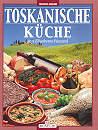 guida di cucina Toskanische Kuche
