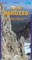 guida per il Trekking A piedi in Abruzzo Vol.1