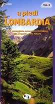 guida per il Trekking A piedi in Lombardia vol.2