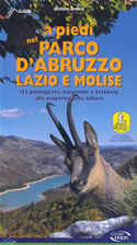 guida per il Trekking A piedi nel Parco d'Abruzzo, Lazio e Molise