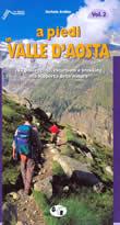 guida per il Trekking A piedi in Valle d'Aosta Vol.2