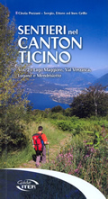 guida per il Trekking Sentieri nel Canton Ticino vol.2 comprende Lago Maggiore, Val Verzasca, Lugano e Mendrisiotto