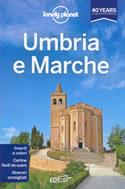 guida Umbria, Marche per un viaggio perfetto