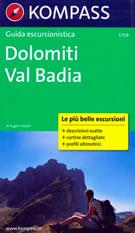 guida n.5729 Val Badia (Dolomiti) con sentieri panoramici, mappe, informazioni pratiche e profili altimetrici